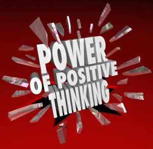 Positive thinking achieves your outcomes